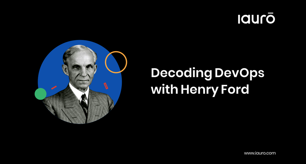 Decoding DevOps with Henry Ford