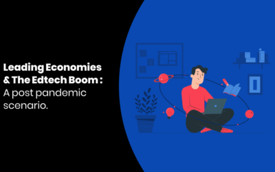 Leading Economies & The Edtech Boom : A post pandemic scenario