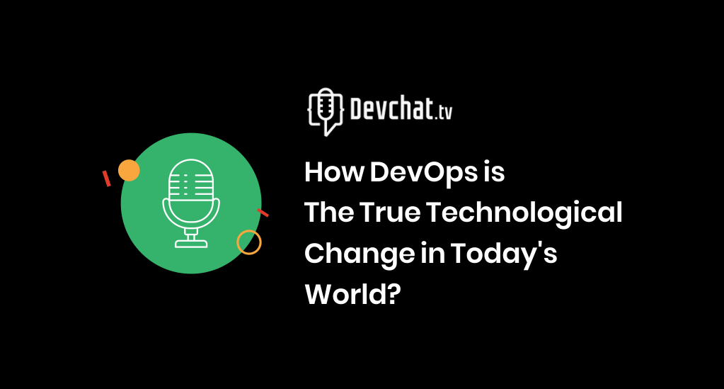 How DevOps is the true technological change in today's world?