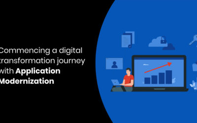 Commencing a digital transformation journey with application modernization