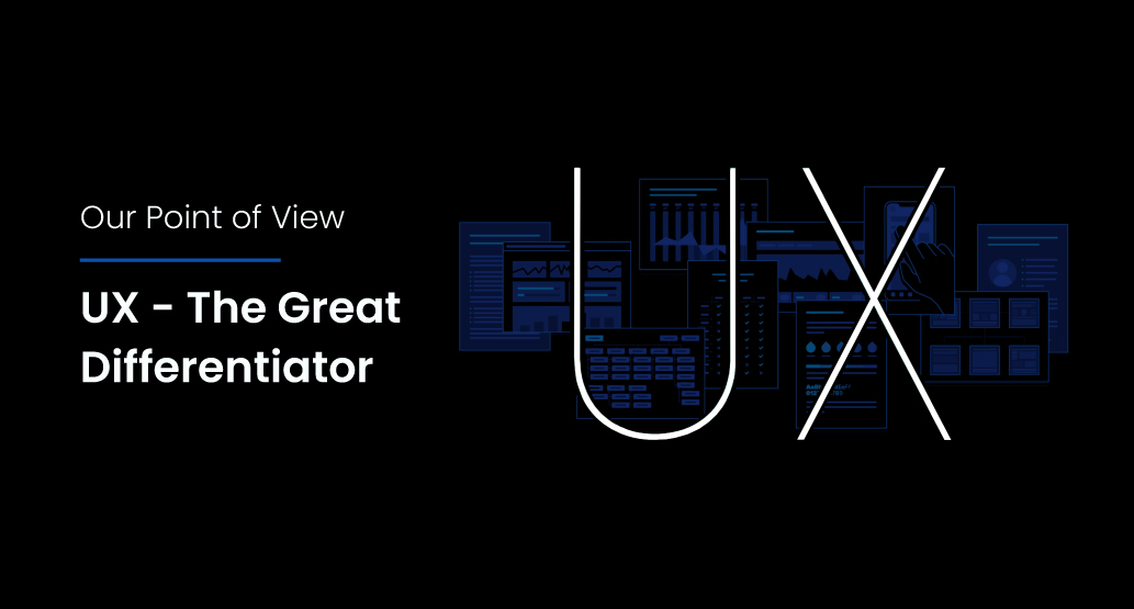 UX – The Great Differentiator